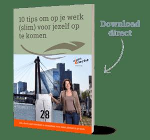 Download direct gratis e-book 10 tips om op je werk (slim) voor jezelf op te komen
